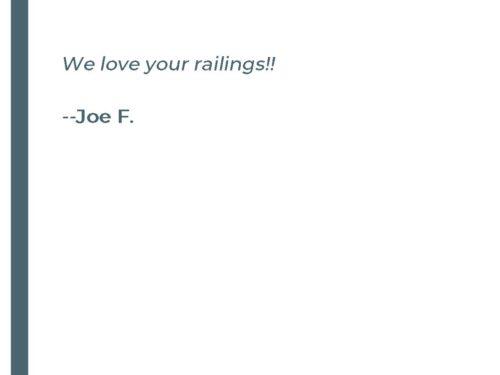 We love your railings!!